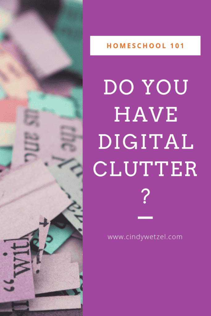 Do you have digital clutter?