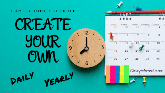 Create Your Own Homeschool Schedule and Calendar